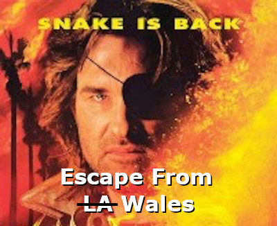 Escape from Wales