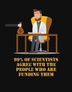 99% of scientists agree.jpg